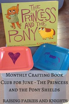 The Princess and the Pony - This #monthlycraftingbookclub is The Princess and the Pony by Kate Beaton. Come check out the crafts and activities based on the book.