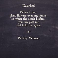 Quotes Death - Witchcraft, in its purest form, is an art only understood by the Old Souls. Now Quotes, Great Quotes, Words Quotes, Wise Words, Quotes To Live By, Life Quotes, Inspirational Quotes, Sayings, Want To Die Quotes