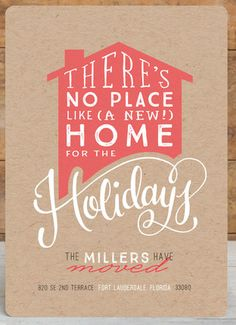 Moving Holiday Announcement. Share your new home with No Place Like Home Holiday Card by Makewells on Minted.com