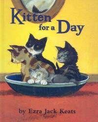 Kitten for a Day by Ezra Jack Keats