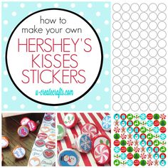 How to Make Your Own Hershey's Kisses Stickers by U Create - also free template and printables available!