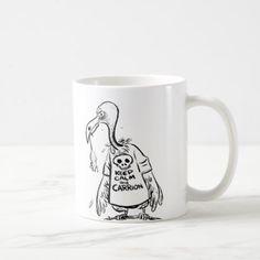 Keep Calm and Carrion Coffee Mug - office ideas diy customize special