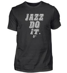 Jazz - Musik - Saxophon - Geschenk T-Shirt Jazz T Shirts, Basic Shirts, Mens Tops, Fashion, Saxophone, Gift, Moda, Fashion Styles, Fashion Illustrations