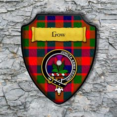 Gow Plaque with Scottish Clan Badge on Clan Tartan Background by YourCustomStuff on Etsy https://www.etsy.com/listing/512950628/gow-plaque-with-scottish-clan-badge-on