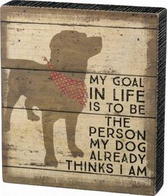 Saving One Dog Primitives by Kathy 23059 Classic Box Sign