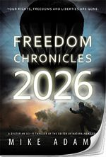 Health Ranger announces first fiction novel: 'Freedom Chronicles 2026' now available to read online for free