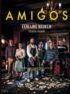 Maak kennis met 'Amigo's – Eerlijke keuken (bestel je boek hier!)