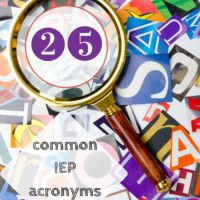 25 common IEP and special education acronyms parents should know
