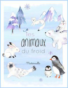 Les animaux du froid, Maternelle Atelier Theme, Busy Bags, Penguins, Homeschool, Explorer, Animation, Teaching, Continents, Tour