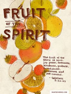 "Painted Verses - ""The fruit of the Spirit is love, joy, peace,..."