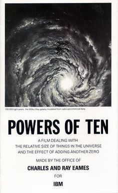 The Powers of Ten. Great film dealing with the relative size of things in the universe. By Charles and Ray Eames. Typography Images, Creative Typography, Typography Inspiration, Creative Review, Creative Brochure, Brochure Cover, Charles & Ray Eames, Information Graphics, Music Film