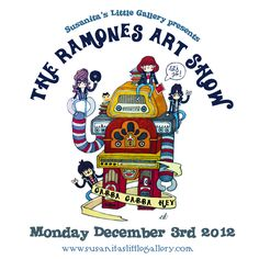 """""""Gabba Gabba Hey, The Ramones Art Show"""" is the online exhibition opening on December 3rd at Susanita's Little Gallery: http://www.susanitaslittlegallery.com/en-US/Home.aspx  Here it is the show poster using Ed Warner art for the song """"Do You Remember Rock 'n' Roll Radio?: """" :D  20% of the sales will go to the children's charity """"Acción Alegra"""""""