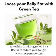 Green Tea is a Healthy Drink Suggested by every Doctor for Weight Loss. Start your Day with One Cup of Green Tea and have a healthy & energetic day ahead. Visit www.recipemozo.com. Green Tea Recipes, Veg Recipes, How To Eat Better, Feeling Hungry, Cook At Home, Get In Shape, Healthy Drinks, Food Dishes, Food Videos