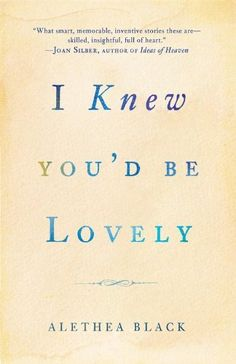 Right now I Knew You'd Be Lovely by Alethea Black is $1.99