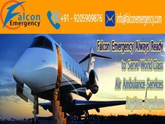 Falcon Emergency Private Charter Ambulance is available with full ICU setup throughout India and patients with our Expert Doctor and Paramedic Doctor are always together to take care of patients.