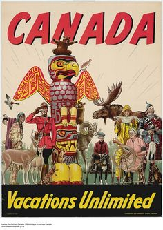 There are unlimited vacations to be had in Canada (take it from this born and breed canuck, that's true!). #vintage #travel #posters #Canada | http://travelling-images.blogspot.com