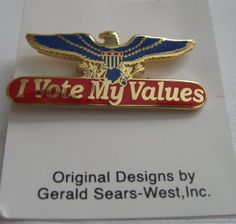* Penny Deals * - 'I Vote My Values' Lapel Pin *** Click on the image for additional details.