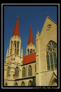 Cathedreal of St. Helena in Helena, Montana