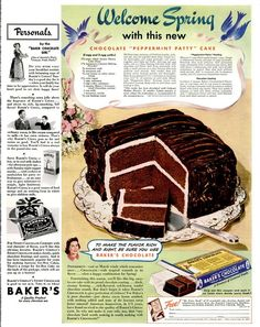 Welcome Spring! Here's a great Retro Advertisement from March 1941 for Chocolate Peppermint Patty Cake. Want to make Peppermint Patt. Retro Recipes, Old Recipes, Vintage Recipes, Cookbook Recipes, Sweet Recipes, Cake Recipes, Family Recipes, 1950s Recipes, Holiday Recipes