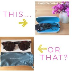 This or That: Warby Parker / Eye Buy Direct Warby Parker, Life