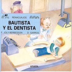 En esta historia Bautista descubrirá que ir al dentista no era para tanto.