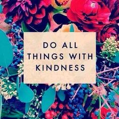 """Today is World Kindness Day---but don't you wish that it was every day? In the words of Amelia Barr, """"Kindness is always fashionable. Words Quotes, Me Quotes, Motivational Quotes, Inspirational Quotes, Sayings, Wisdom Quotes, Cherish Quotes, Uplifting Quotes, Music Quotes"""