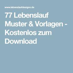 77 Lebenslauf Muster & Vorlagen - Kostenlos zum Download