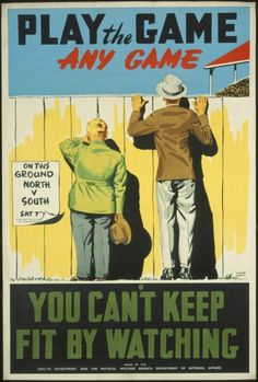 New Zealand. Department of Health :Play the game, any game. You cant keep fit by watching / Railways Studios, issued by the Health Department, and the Physical Welfare Branch, Department of Internal Affairs. Ww2 Posters, Travel Posters, Vintage Ads, Vintage Posters, Retro Posters, Vegetarian Bodybuilding, Nz History, Retro Fitness, Ww2 Propaganda