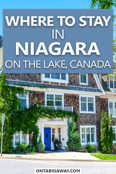 Wondering where to stay in Niagara on the Lake, Ontario's popular wine country? In this guide, we walk you through the different areas and help you find a hotel or other accommodation type that works for you! Niagara On The Lake, Niagara Falls, Cozy Inn, Lake Hotel, Ontario Travel, Harbor House, Visit Canada, Canada Travel, The Places Youll Go