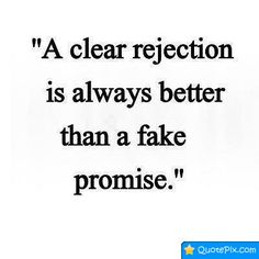 A Clear Rejection Is Always