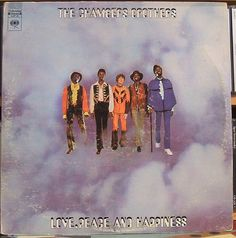 The Chambers Brothers - Love, Peace and Happiness...I LOVED these guy's and played this record to death. This was a cross over group who got airplay on rock stations and not so much on black radio. Soul/ Rock...not a label but a feeling.