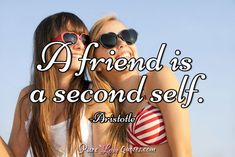 A friend is a second self. #purelovequotes