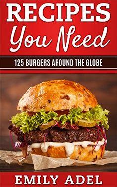 Recipes You Need: 125 Around the Globe by Emily Adel http://www.amazon.com/dp/B0186AA5RI/ref=cm_sw_r_pi_dp_z0EEwb1QSQ7H6