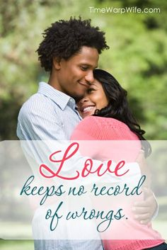 Love Keeps No Record of Wrongs