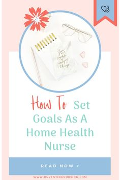 Reaching your goals, in general, can be a task in itself, but trying to set goals while being a home health nurse can feel damn near impossible...you're not alone. Check out this blog post to help with setting and tracking your goals, even though you're responsible for the care of others. Home Health Nurse Tips|Home Care Nurse|Home Health Nurse Documentation #homehealthcarenursing #nursesrock #homehealthcare Nurse Bag, New Nurse, Nursing Tips, Nursing Notes, Nursing Documentation, Home Health Nurse, Nursing License, Time Management Tips, Education And Training