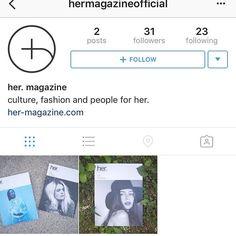 Please follow the new Instagram account for #hermagazine @hermagazineofficial via @thenewordermagazine Instagram