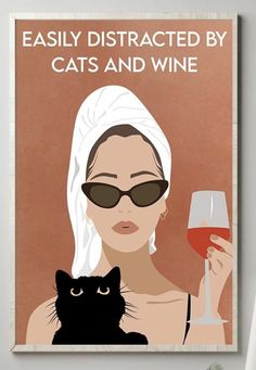 Easily distracted by cats and wine Girl bathing vintage poster - Tagotee I Love Cats, Cute Cats, Funny Cats, Crazy Cat Lady, Crazy Cats, Cat Posters, Cat Quotes, All About Cats, Here Kitty Kitty