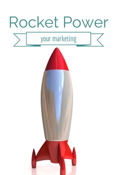 Rocket Power Your Marketing