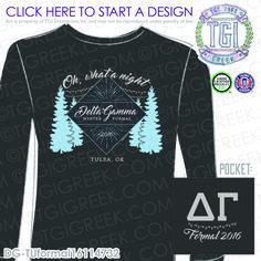 Delta Gamma | DG | ΔΓ | Winter Formal | Winter | Sisterhood | Formal Tee | PR Tee | Custom Game Day Apparel | TGI Greek | Greek Apparel | Custom Apparel | Sorority Tee Shirts | Sorority Tanks | Sorority T-shirts