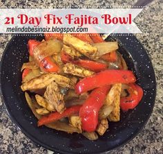 21 Day Fix - Fajita Bowls  Sneak peek into some of the meals that I'll be creating exclusively for the 21 Day Fix Extreme test group! Head over to check them out.  www.facebook.com/MelindaBesinaiz