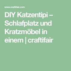 DIY Katzentipi – Schlafplatz und Kratzmöbel in einem | craftifair