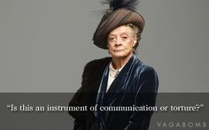 17 Downton Abbey Quotes for Any Real Life Situation