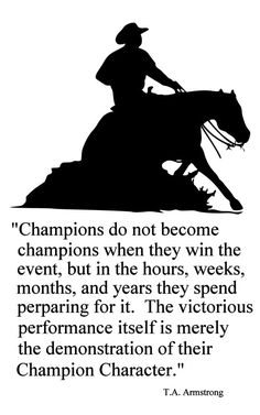 Horse-Champions Reining Horse Quote-Horse wall decal-Large 28 x 43 inches, Rodeo Quotes, Equine Quotes, Cowboy Quotes, Equestrian Quotes, Horse Sayings, Western Horse Quotes, Horse Poems, Bird Quotes, Cheer Quotes