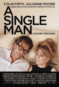 Pin for Later: 81 Ways to Watch Hot Guys Being Hot Tonight A Single Man Movie: A Single Man  Hot guy: Colin Firth