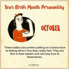 Birth Month Personality, Stay True, To Tell, Feelings