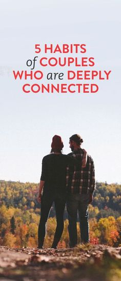 5 Habits Of Couples Who Are Deeply Connected