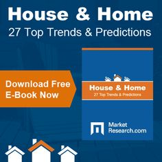 MarketResearch.com's free e-book gives you expert insights into the global house and home industry. Download your copy now.