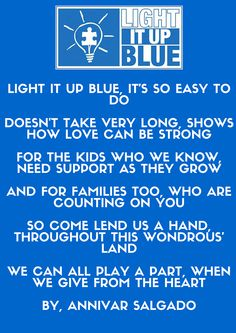 AUTISM SPEAKS: Light It Up Blue Celebrates Autism Awareness Month. Mark your calendars and join the global community on April 2, 2015. Use the link for more information and registration. #LIUB