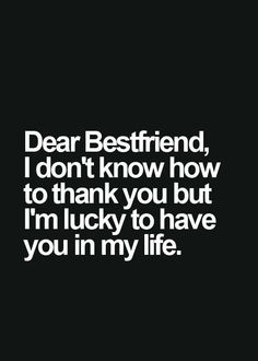 Dear best friend