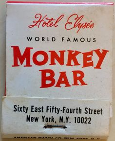 The Monkey Bar at Hotel Elysee #nyc 54th St. To order your business' own advertising matches GoTo GetMatches.com